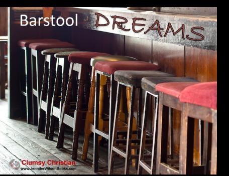Barstool dreams